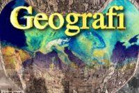 √8 Definisi Geografi Menurut Para Ahli