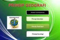 √4 Prinsip Geografi : Distribusi, Interelasi, Deskripsi, Korologi