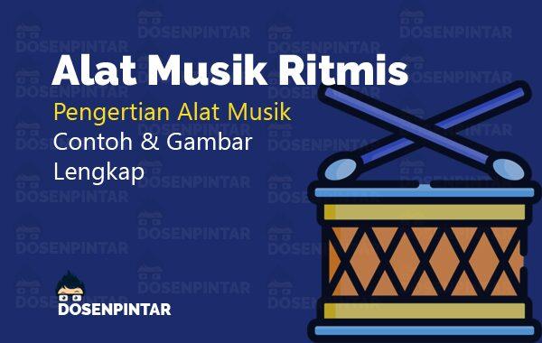 Contoh Alat Musik Ritmis