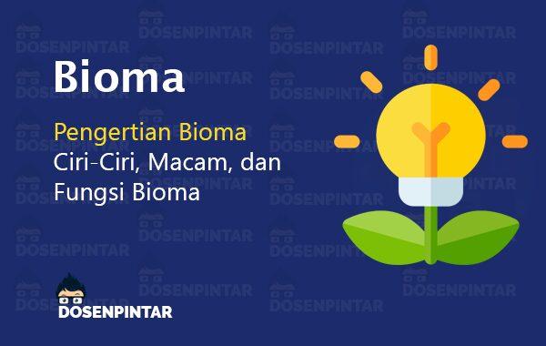 Pengertian Bioma