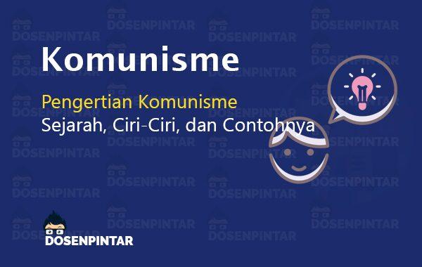 Pengertian Komunisme