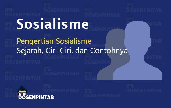 Pengertian Sosialisme