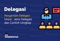 pengertian delegasi