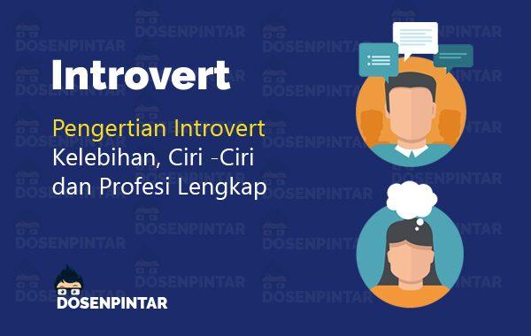 pengertian introvet