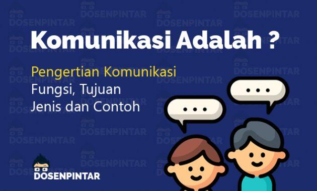 Komunikasi: Pengertian,Fungsi, Tujuan, Jenis, dan Contohnya