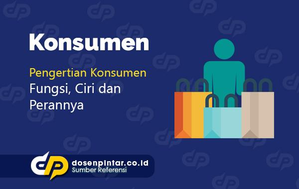 pengertian konsumen
