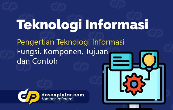 Teknologi Informasi adalah