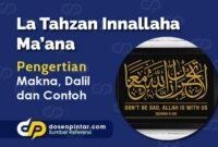 La Tahzan Innallaha Ma'ana