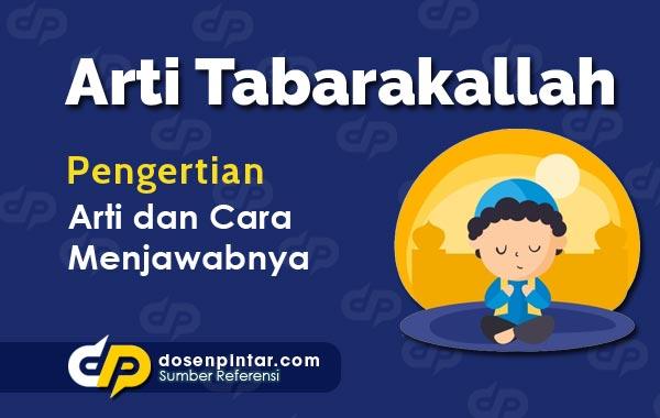 Arti Tabarakallah