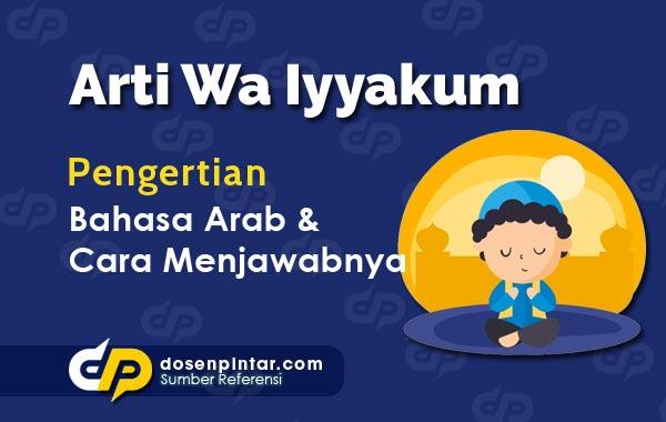 Arti Wa Iyyakum