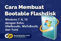 Cara Membuat Bootable Flashdisk