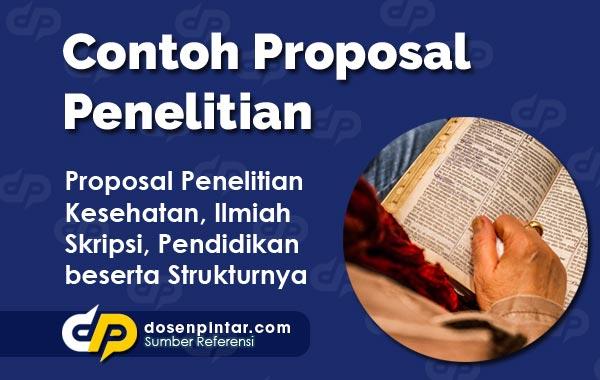 Contoh Proposal Penelitian Semua Topik Beserta Penjelasan Dosenpintar Com