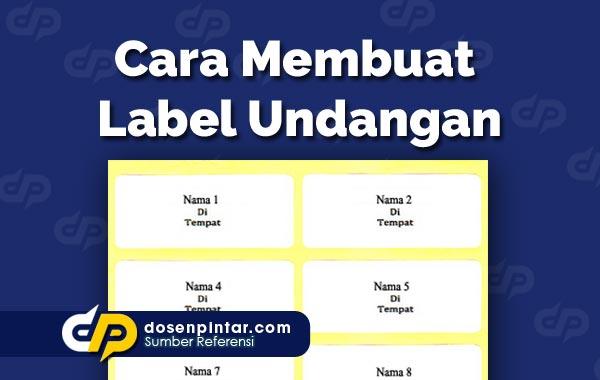 Cara Membuat Label Undangan