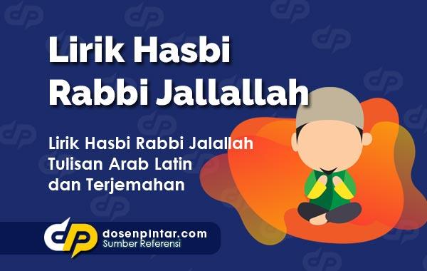 Lirik Hasbi Rabbi Jallallah