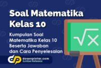 Soal Matematika Kelas 10