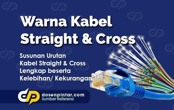 Warna Kabel Straight & Cross