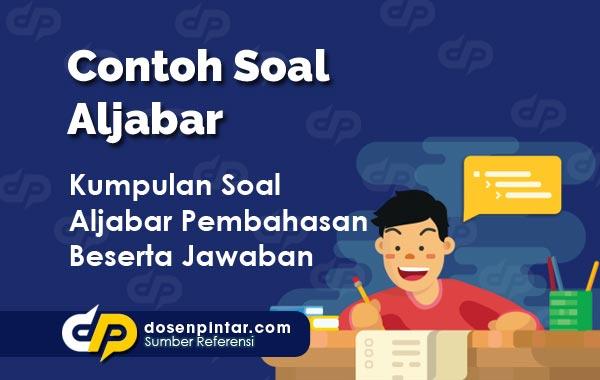 Contoh Soal Aljabar