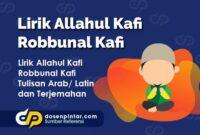Lirik Allahul Kafi Robbunal Kafi