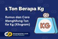 1 Ton Berapa Kg