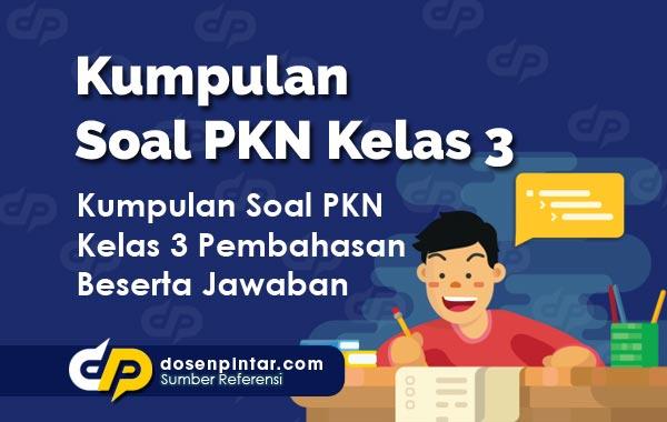 Soal PKN Kelas 3