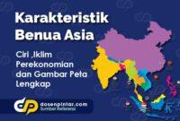 Karakteristik Benua Asia