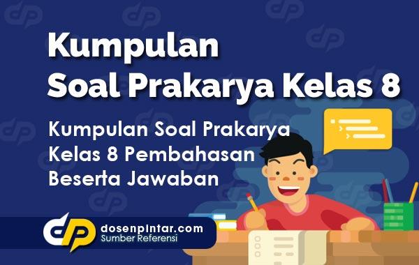 Soal Prakarya Kelas 8