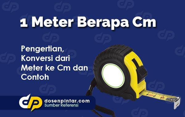 1 Meter Berapa Cm