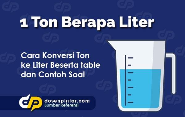 1 Ton Berapa Liter