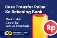 Cara Transfer Pulsa Ke Rekening Bank