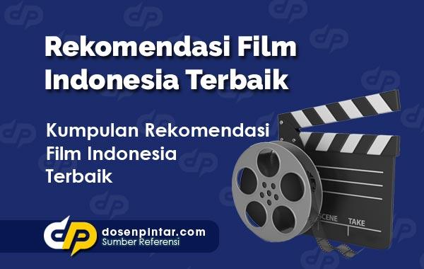 Rekomendasi Film Indonesia